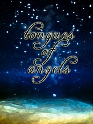 Tongues of Angels graphic