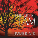 The Great I AM by Jimmie Black