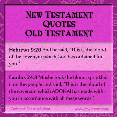 New Testament Quotes Old Testament Part 4