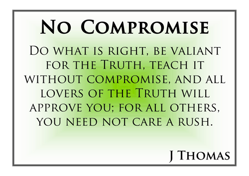 do not compromise