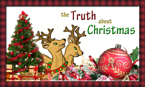 The Truth About Christmas.Christmas Jesus The Wise Men Oh My