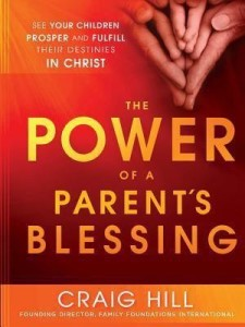 {The Power of a Parent's Blessing}