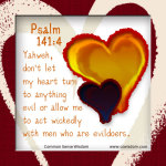 {Yahweh, Keep Me from Evil – Psalm 141}