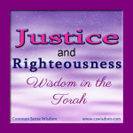 Justice and Righteousness in Israel and the Ancient Near East - cswisdom.com