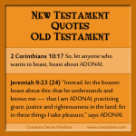 New Testament Quotes Old Testament - 2 Cor. 10:17 & Jer. 9:23 - www.cswisdom.com