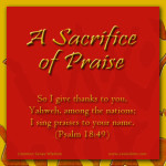 {My Sacrifice of Praise to You, Yahweh}
