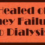 {Healed of Kidney Failure – No Dialysis! – Testimony} - cswisdom.com
