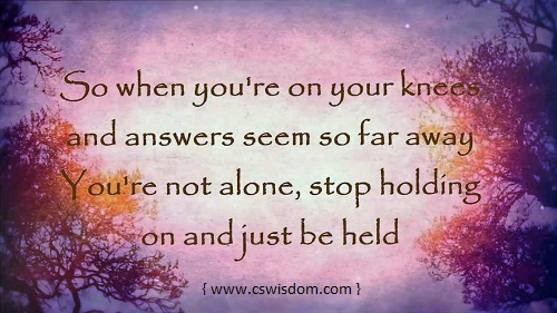 {Just Be Held (Song) by Casting Crowns} - www.cswisdom.com